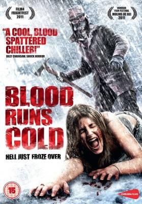 Холодная кровь / Blood Runs Cold (2011)