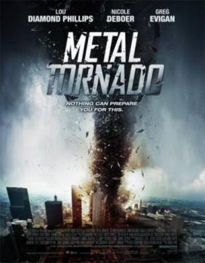 Железный смерч / Metal Tornado (2011) онлайн