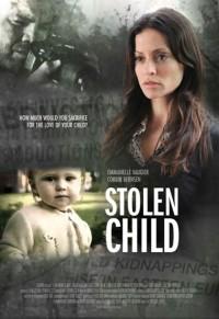 Похищенный ребенок / Stolen Child (2012)