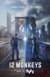12 обезьян 2 сезон: 8 серия / 12 Monkeys (07.06.2016)
