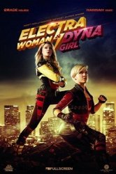 Суперженщины / Electra Woman and Dyna Girl (2016)