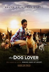 Собачья любовь / The Dog Lover (2016)