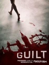 Обвиняемая 10 серия / Guilt (24.08.2016)