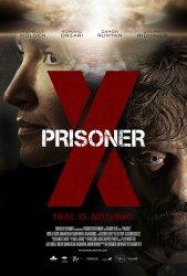 Заключённый Икс / Prisoner X (2016)