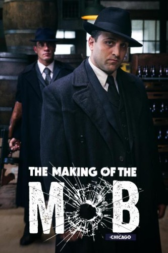 Рождение мафии: Чикаго / The Making of the Mob: Chicago 2 сезон 8 серия 08.09.2016 смотреть онлайн